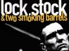 Lock, Stock and Two Smoking Barrels | • Rory Breaker •