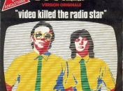 Video killed the radio star!