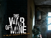 This War Of Mine (Mi primer post)
