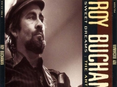 Roy Buchanan: Sweet Dreams the Anthology (1992)
