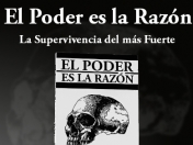 El poder es la razón. Might is Right